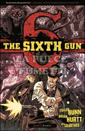THE SIXTH GUN #     2: INCROCI