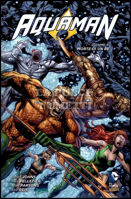 DC LIBRARY - DC NEW 52 LIMITED - AQUAMAN #     4: MORTE DI UN RE