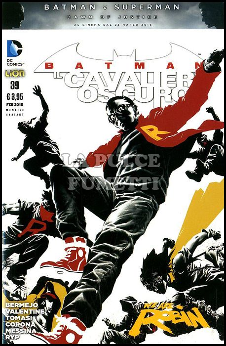 BATMAN IL CAVALIERE OSCURO #    39 - VARIANT WE ARE ROBIN