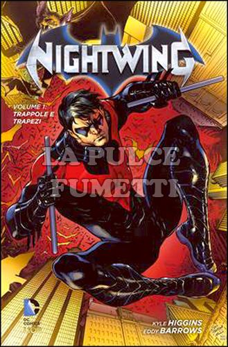 NEW 52 LIBRARY - NIGHTWING #     1: TRAPPOLE E TRAPEZI