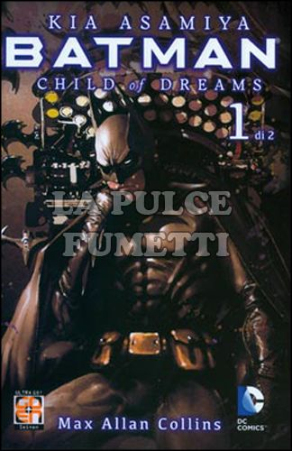 MIRAI COLLECTION #    19 - BATMAN - CHILD OF DREAMS 1