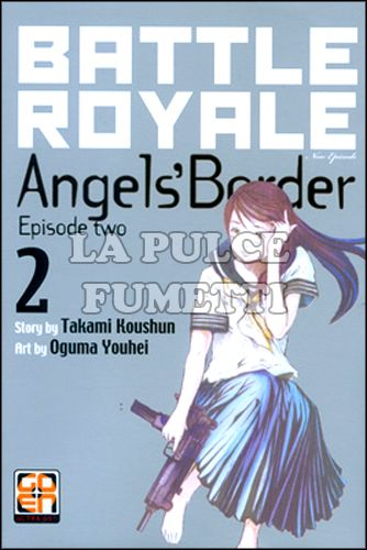 NYU COLLECTION #    12 - BATTLE ROYALE ANGEL'S BORDER 2
