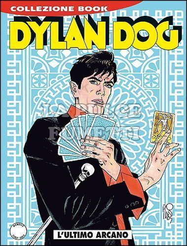 DYLAN DOG COLLEZIONE BOOK #   234: L'ULTIMO ARCANO
