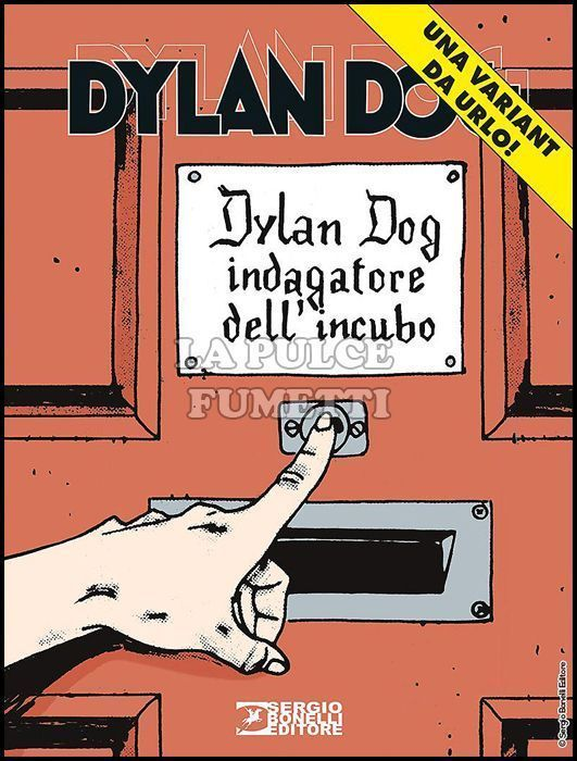 DYLAN DOG ORIGINALE #   374: LA FINE DELL'OSCURITÀ - VARIANT COVER DA URLO!