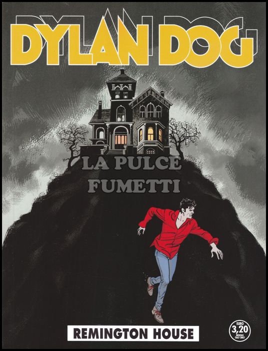 DYLAN DOG ORIGINALE #   360: REMINGTON HOUSE