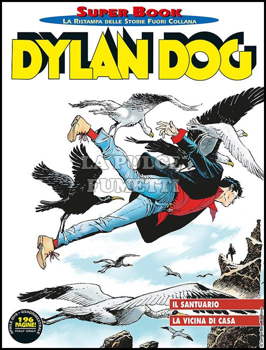 DYLAN DOG SUPER BOOK #    74: IL SANTUARIO - LA VICINA DI CASA