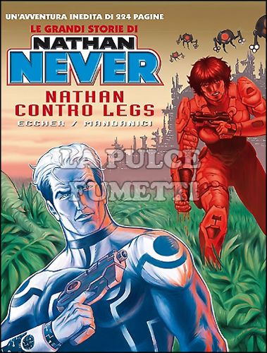 NATHAN NEVER GIGANTE #    18 - LE GRANDI STORIE DI NATHAN NEVER 2: NATHAN CONTRO LEGS
