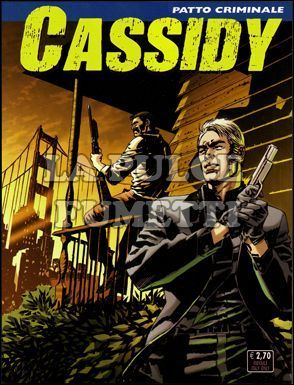 CASSIDY #     7: PATTO CRIMINALE