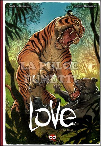 LOVE #     1 - LA TIGRE