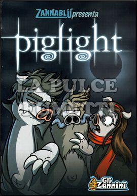 ZANNINI #     1: PIGLIGHT