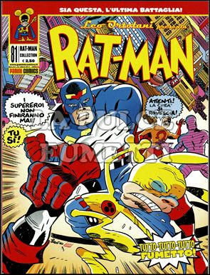 RAT-MAN COLLECTION #    81: SIA QUESTA. L'ULTIMA BATTAGLIA